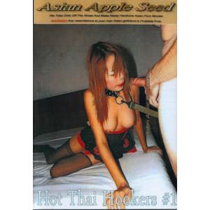 Asian Apple Seed - Hot Thai Hookers 1