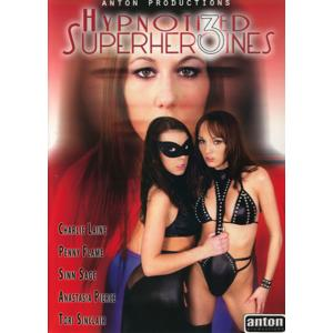 Anton Productions - Hypnotized Superheroines
