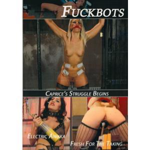 Fuckbots - Caprice's Struggle Begins