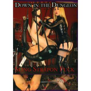 Down in the Dungeon - Sling Strap-on Fuck