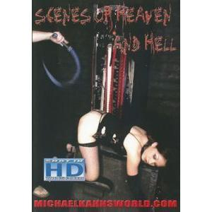Scenes of Heaven and hell