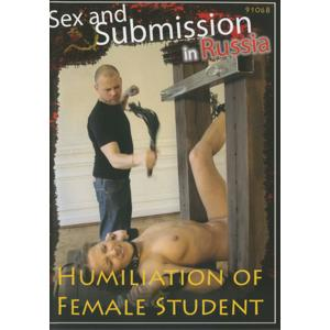 Sex and Submission in Russia - Humiliation of Female Student