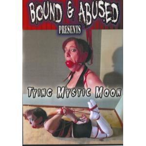 Bound & Abused - Tying mystic Moon