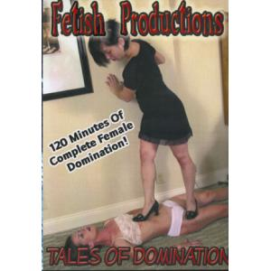 Fetish Productions - Tales of Domination