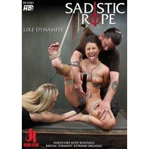 SADISTIC ROPE - Like Dynamite